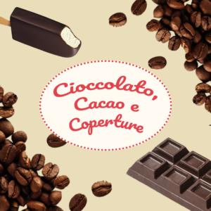 Cioccolato, Cacao e Coperture
